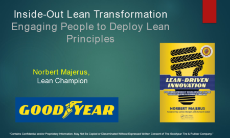 06 Norbert Majerus (Goodyear) – Inside Out Lean Transformation