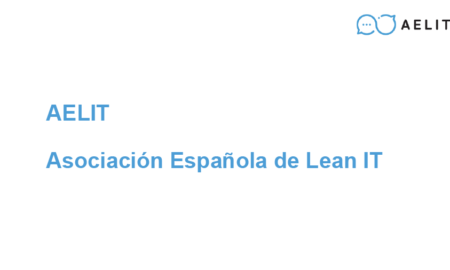 14 Antonio Medina (AELIT) – Lean Thinking in IT