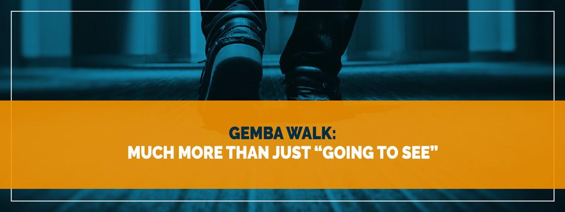 LAA-Blog - Gemba Walk